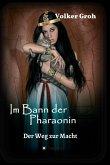 Im Bann der Pharaonin - Der Weg zur Macht (eBook, ePUB)