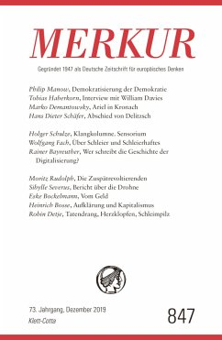 MERKUR Gegründet 1947 als Deutsche Zeitschrift für europäisches Denken - Nr. 847, Heft 12 / Dezember 2019