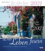 Das Leben feiern 2021 - Postkartenkalender mit 52 Motiven der Lebensfreude