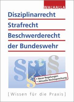Disziplinarrecht, Strafrecht, Beschwerderecht der Bundeswehr - Schnell, Karl H.; Fritzen, Roland
