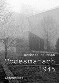 Todesmarsch 1945 Leipzig-Fojtovice