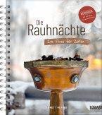Die Rauhnächte - Im Fluss der Zeiten: Ein Workbook für die 12 heiligen Nächte mit viel Raum für eigene Notizen