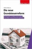 Die neue Grundsteuerreform
