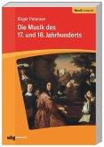 Die Musik des 17. und 18. Jahrhunderts