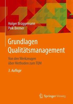 Grundlagen Qualitätsmanagement - Brüggemann, Holger; Bremer, Peik