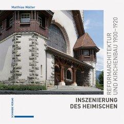 Inszenierung des Heimischen - Walter, Matthias