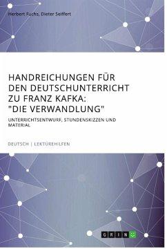 """Handreichungen für den Deutschunterricht zu Franz Kafka: """"Die Verwandlung"""""""