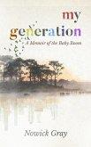 My Generation: A Memoir of the Baby Boom (eBook, ePUB)