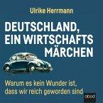 Deutschland, ein Wirtschaftsmärchen (MP3-Download)
