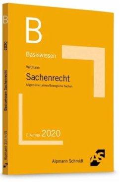 Basiswissen Sachenrecht - Veltmann, Till