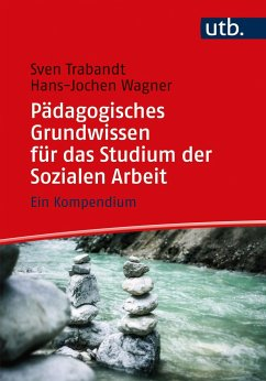 Pädagogisches Grundwissen für das Studium der Sozialen Arbeit - Wagner, Hans-Jochen; Trabandt, Sven