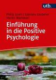 Einführung in die Positive Psychologie