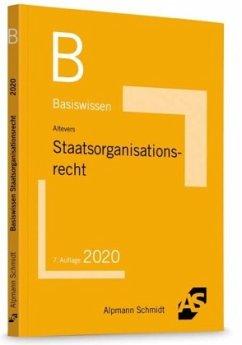 Basiswissen Staatsorganisationsrecht - Altevers, Ralf