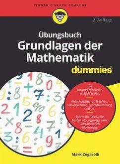 Übungsbuch Grundlagen der Mathematik für Dummies - Zegarelli, Mark