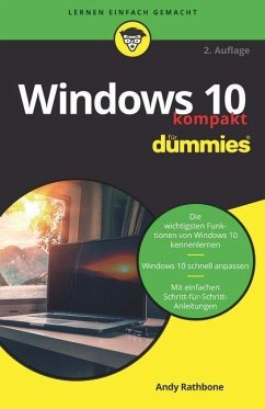 Windows 10 kompakt für Dummies - Rathbone, Andy