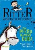 Ein Pferd namens Dora / Ritter werden leicht gemacht Bd.2
