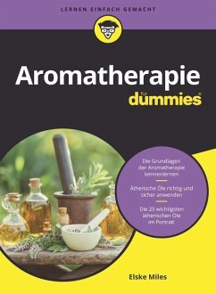 Aromatherapie für Dummies - Milles, Elske
