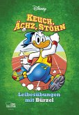 Keuch, Ächz, Stöhn - Leibesübungen mit Bürzel / Disney Enthologien Bd.45