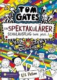 Ein Spektakulärer Schulausflug (echt jetzt...) / Tom Gates Bd.17