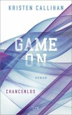 Chancenlos / Game on Bd.2