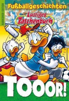 Lustiges Taschenbuch Fußballgeschichten - Tooor! - Disney, Walt