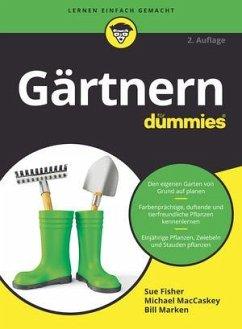 Gärtnern für Dummies - Fisher, Sue S.; MacCaskey, Michael; Marken, Bill
