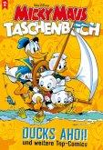 Ducks ahoi! und weitere Top-Comics / Micky Maus Taschenbuch Bd.21