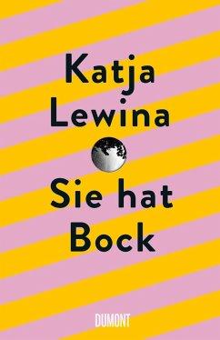 Sie hat Bock - Lewina, Katja
