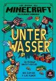 Unter Wasser / Minecraft Erste Leseabenteuer Bd.3