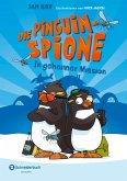 In geheimer Mission / Die Pinguin-Spione Bd.1
