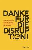 Danke für die Disruption!