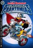Die Chronik eines Superhelden / Lustiges Taschenbuch Ultimate Phantomias Bd.33