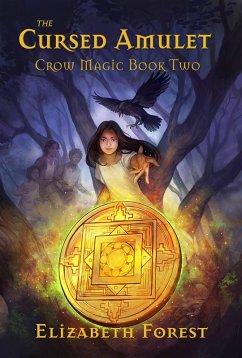 The Cursed Amulet (Crow Magic, #2)