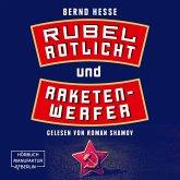 Rubel, Rotlicht, Raketenwerfer - Privatdetektiv Sven Rübel, Band 1 (ungekürzt) (MP3-Download)