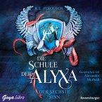 Der sechste Sinn / Die Schule der Alyxa Bd.3 (MP3-Download)
