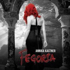 Fegoria, 1 MP3-CD - Kastner, Annika