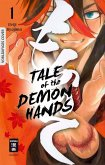 Tale of the Demon Hands Bd.1