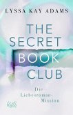 Die Liebesroman-Mission / The Secret Book Club Bd.2