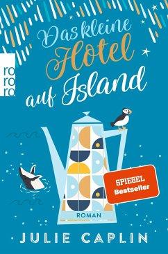 Das kleine Hotel auf Island / Romantic Escapes Bd.4 - Caplin, Julie