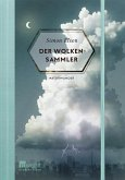 Der Wolkensammler / Naturwunder Bd.3