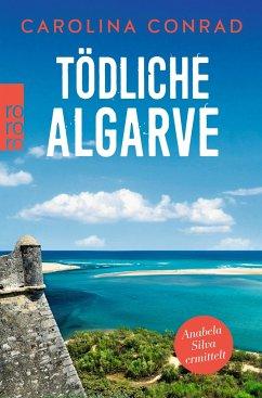 Tödliche Algarve / Anabela Silva ermittelt Bd.3 - Conrad, Carolina