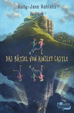 Das Rätsel von Ainsley Castle - Rahlens, Holly-Jane