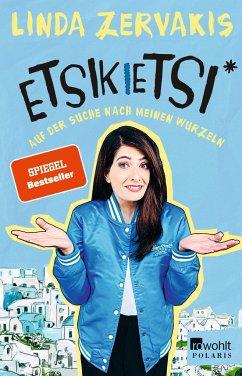 Etsikietsi - Auf der Suche nach meinen Wurzeln - Zervakis, Linda