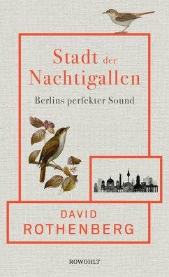Stadt der Nachtigallen - Rothenberg, David