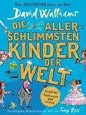 Die allerschlimmsten Kinder der Welt / Schlimmste Kinder Bd.2