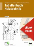 eBook inside: Buch und eBook Tabellenbuch Holztechnik