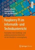 Raspberry Pi im Informatik- und Technikunterricht