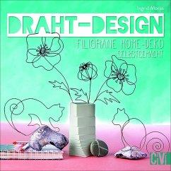 Draht-Design - Moras, Ingrid