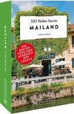 Mailand / 500 Hidden Secrets Bd.3