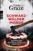 Schwarzwälder Morde / Schwarzwald-Krimi Bd.2